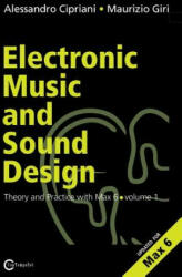 Electronic Music and Sound Design - Theory and Practice with Max and Msp - Volume 1 (2013)