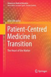 Patient-Centred Medicine in Transition - The Heart of the Matter (2014)