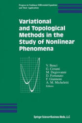 Variational and Topological Methods in the Study of Nonlinear Phenomena (2012)