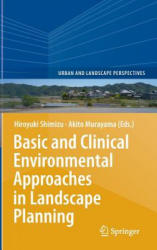 Basic and Clinical Environmental Approaches in Landscape Planning (2014)