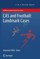 CAS and Football: Landmark Cases (2014)