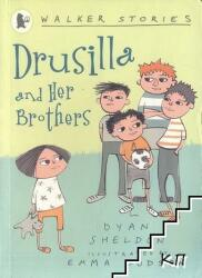 Drusilla and Her Brothers (2009)