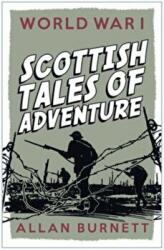 Scottish Tales of Adventure - World War I (2014)