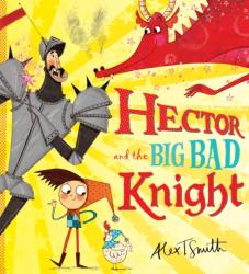 Hector and the Big Bad Knight (2014)