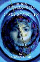 New Encyclopedia of Stage Hypnotism (ISBN: 9781899836024)