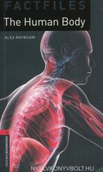 Oxford Bookworms Library Factfiles: Level 3: : The Human Body (ISBN: 9780194236751)