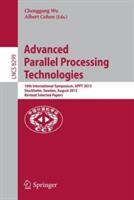 Advanced Parallel Processing Technologies - Chenggang Wu, Albert Cohen (2013)