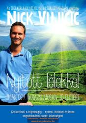 Nick Vujicic-Nyitott lélekkel (2014)