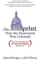 The Blueprint: How the Democrats Won Colorado (ISBN: 9781936218004)