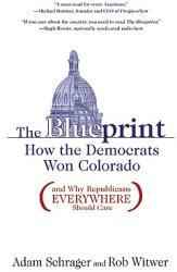 The Blueprint: How the Democrats Won Colorado (ISBN: 9781936218004)