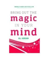 Bring Out the Magic in Your Mind - Al Koran (2011)