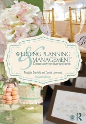 Wedding Planning and Management - Consultancy for Diverse Clients (2013)