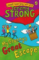 My Granny's Great Escape (2007)