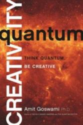 Quantum Creativity - Amit Goswami (2014)