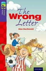 Oxford Reading Tree TreeTops Fiction: Level 11 More Pack A: The Wrong Letter - Alan MacDonald (2014)