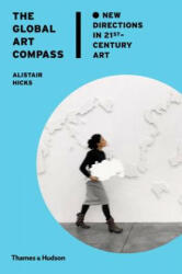 Global Art Compass - Alistair Hicks (2014)