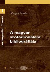A magyar szótárirodalom bibliográfiája (ISBN: 9789630589963)
