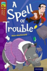 Oxford Reading Tree Treetops Fiction: Level 15: A Spell of Trouble (2014)