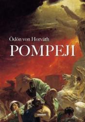 Pompeji - Ödön von Horváth (2014)
