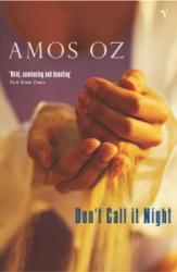Don't Call It Night - Amos Oz (ISBN: 9780099496014)