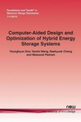 Computer-Aided Design and Optimization of Hybrid Energy Storage Systems (2013)