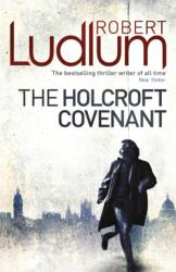 Holcroft Covenant (ISBN: 9781409119821)