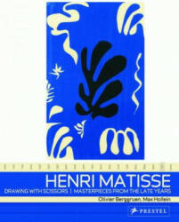 Henri Matisse: Drawing with Scissors - Masterpieces from the Late Years (ISBN: 9783791334738)