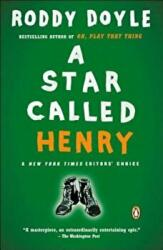 A Star Called Henry (ISBN: 9780143034612)