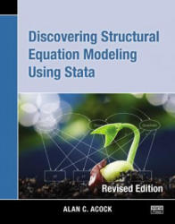 Discovering Structural Equation Modeling Using Stata (2013)