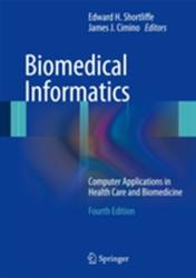 Biomedical Informatics - Computer Applications in Health Care and Biomedicine (2013)
