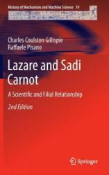 Lazare and Sadi Carnot - A Scientific and Filial Relationship (2014)