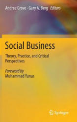 Social Business - Theory, Practice, and Critical Perspectives (2014)