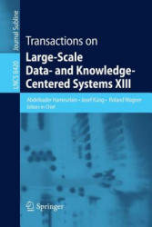 Transactions on Large-Scale Data- and Knowledge-Centered Systems XIII (2014)