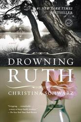 Drowning Ruth (ISBN: 9780345439109)