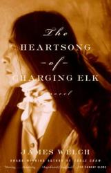The Heartsong of Charging Elk (ISBN: 9780385496759)