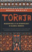 Nigel Nigel Barley - Toraja - Nigel Nigel Barley (2013)