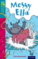 Oxford Reading Tree Treetops Fiction: Level 9: Messy Ella (2014)