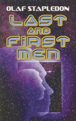 Last and First Men (ISBN: 9780486466828)