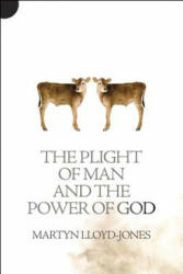 Plight of Man and the Power of God (2013)