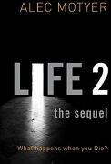 Life 2: The Sequel - Alec Motyer (2008)