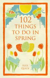 102 Things to Do in Spring (2014)