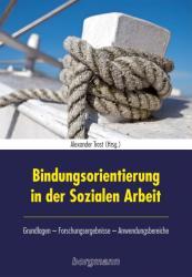 Bindungsorientierung in der Sozialen Arbeit (2014)