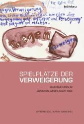 Spielplätze der Verweigerung - Christine Gölz, Alfrun Kliems (2014)