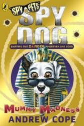 Spy Dog: Mummy Madness (2014)