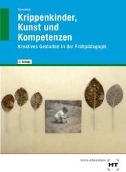 Krippenkinder, Kunst und Kompetenzen - Akkela Dienstbier (2014)