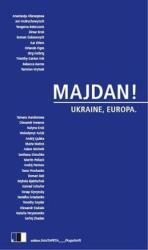 Majdan! - Ukraine, Europa - Claudia Dathe, Andreas Rostek (2014)