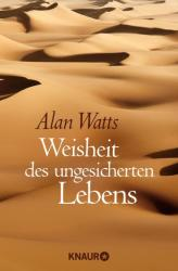 Weisheit des ungesicherten Lebens (2014)