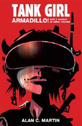 Tank Girl Armadillo and a Bushel of Other Stories (ISBN: 9781845764845)