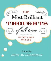 The Most Brilliant Thoughts of All Time (ISBN: 9780060194116)
