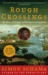 Rough Crossings: Britain, the Slaves and the American Revolution (ISBN: 9780060539177)